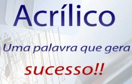 video-acrilico-gera-sucesso